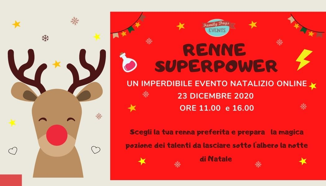Renne Di Babbo Natale Nomi.Renne Superpower Evento Online E Kit Family Days